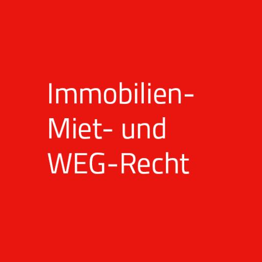 Immobilien- Miet und WEG-Recht